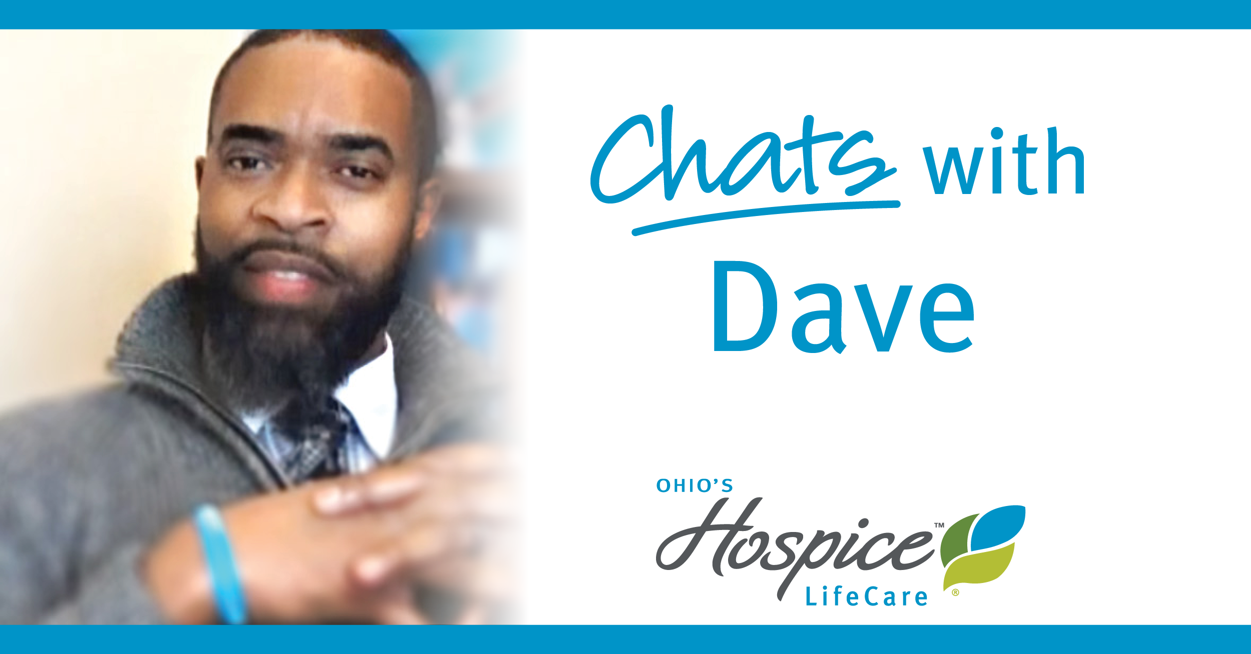 "Ohio's Hospice LifeCare Offers ""Chats With Dave"" Staff Support Sessions"