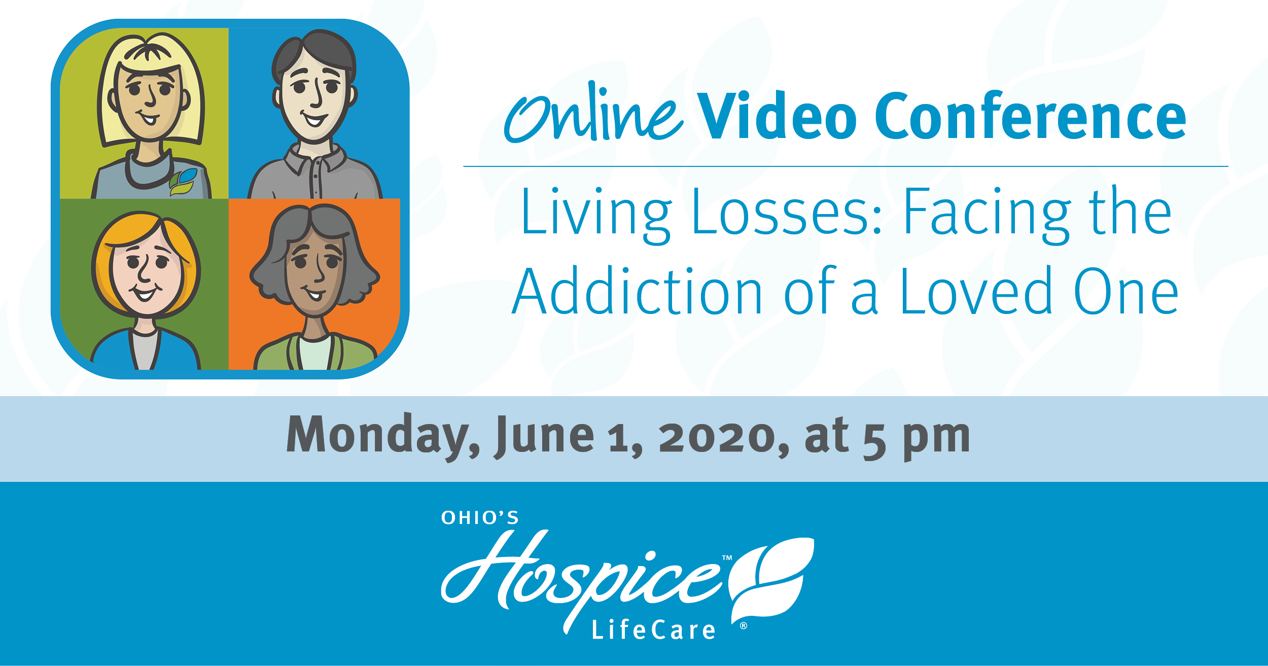 Online Video Conference: Living Losses: Facing The Addiction Of A Loved One