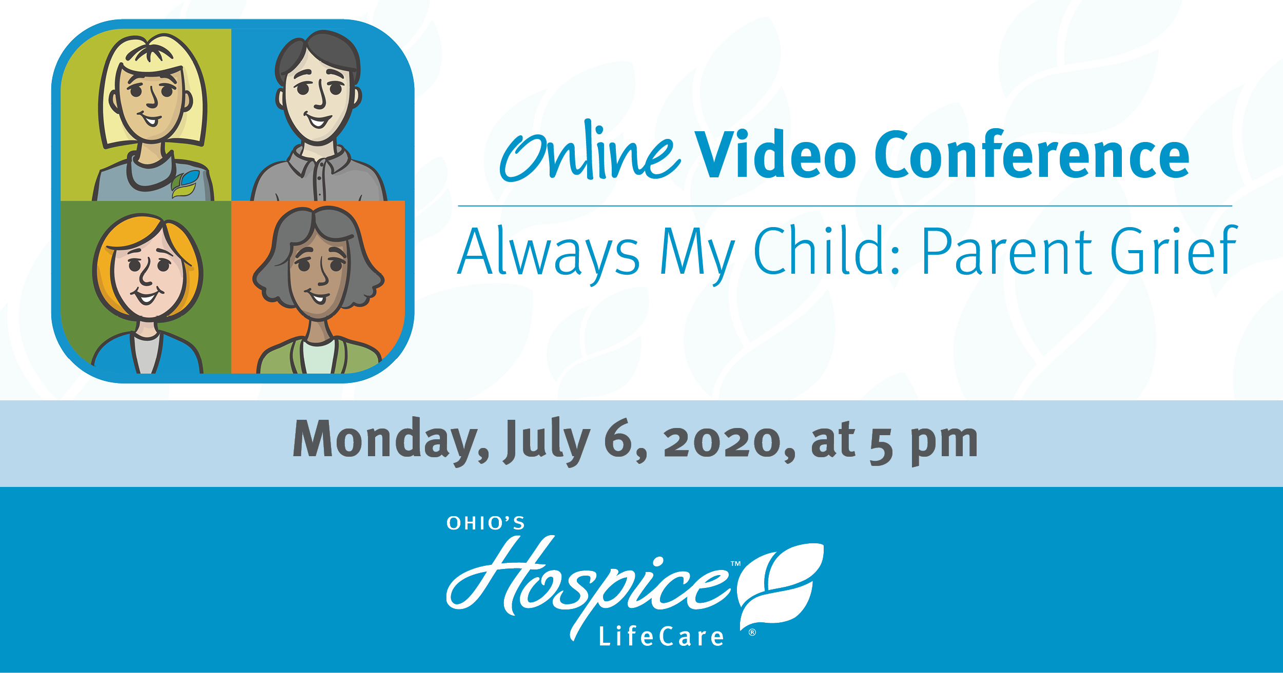 Ohio's Hospice LifeCare Offers Online Video Conference – Always My Child: Parent Grief