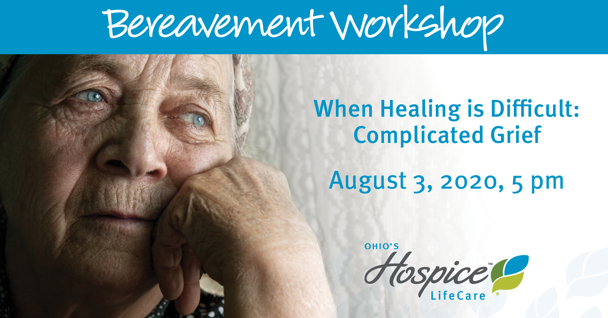 Bereavement Workshop - When Healing Is Difficult: Complicated Grief