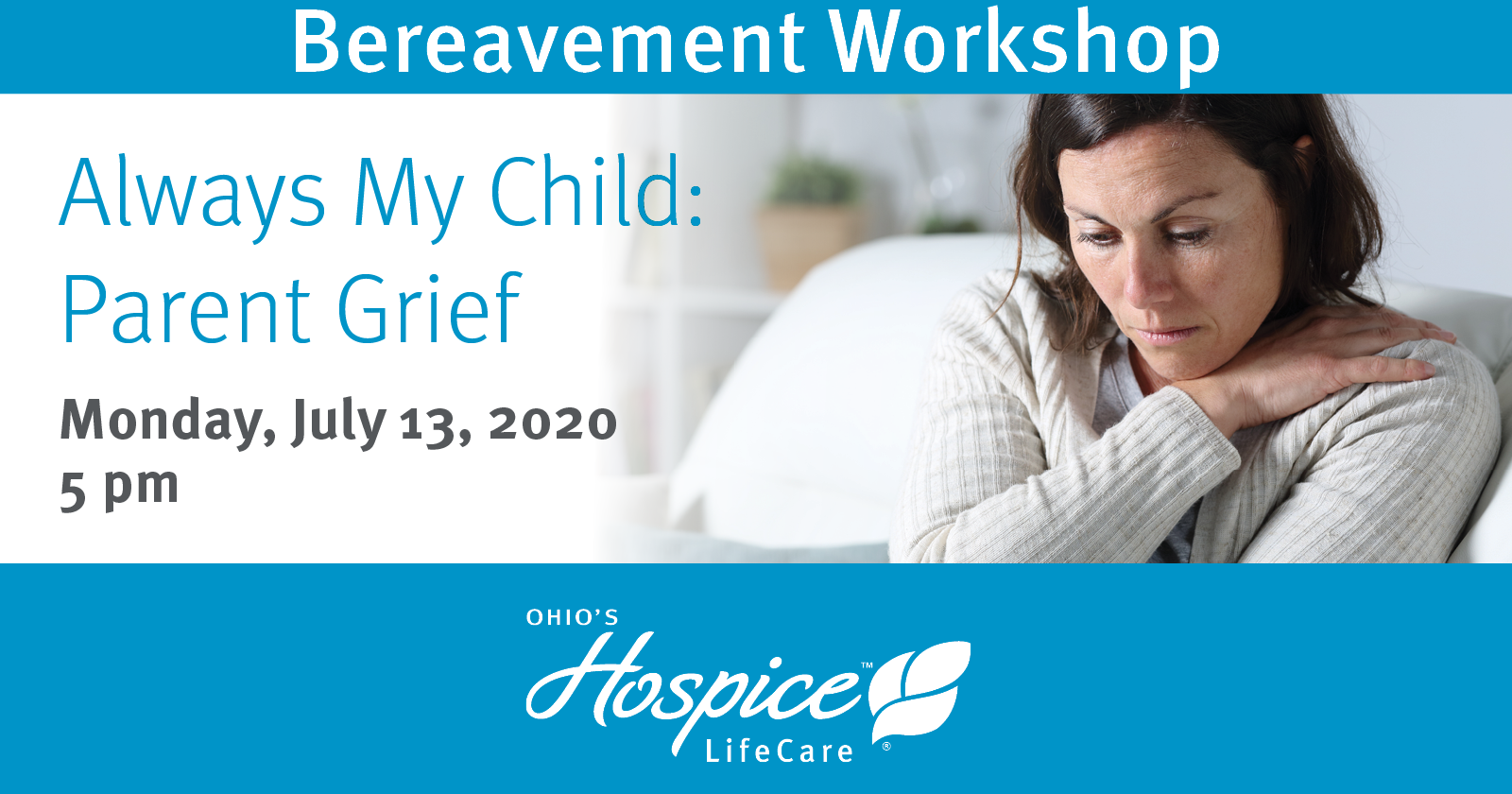 Bereavement Workshop For Parents Rescheduled For July 13