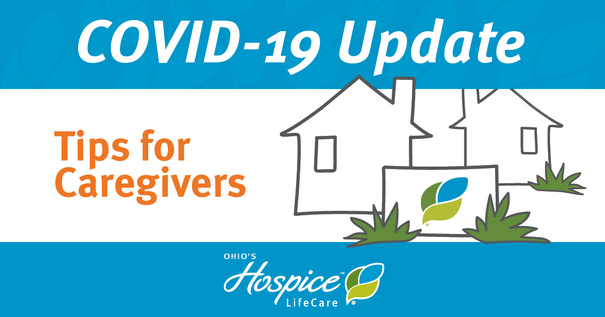 Tips For Caregivers: COVID-19 Update