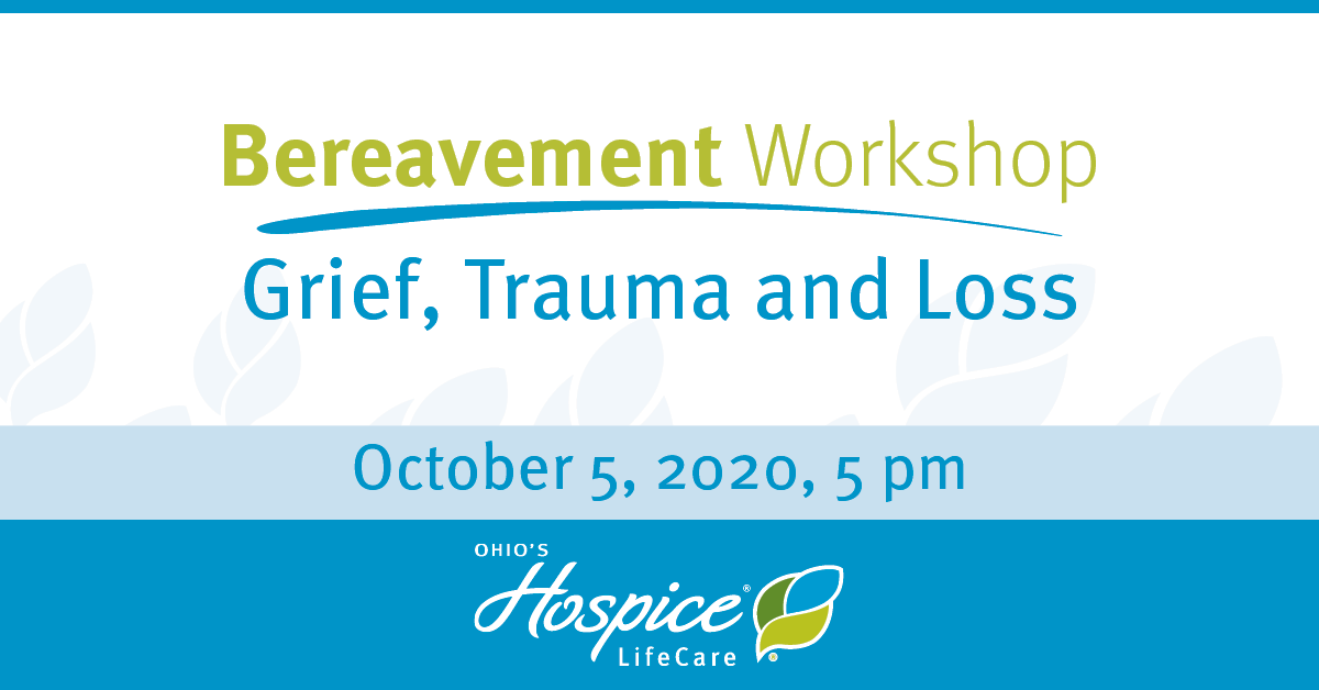 Bereavement Workshop: Grief, Trauma And Loss