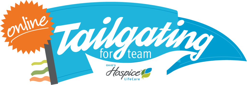 Tailgating for Team Ohio's Hospice LifeCare - Online!
