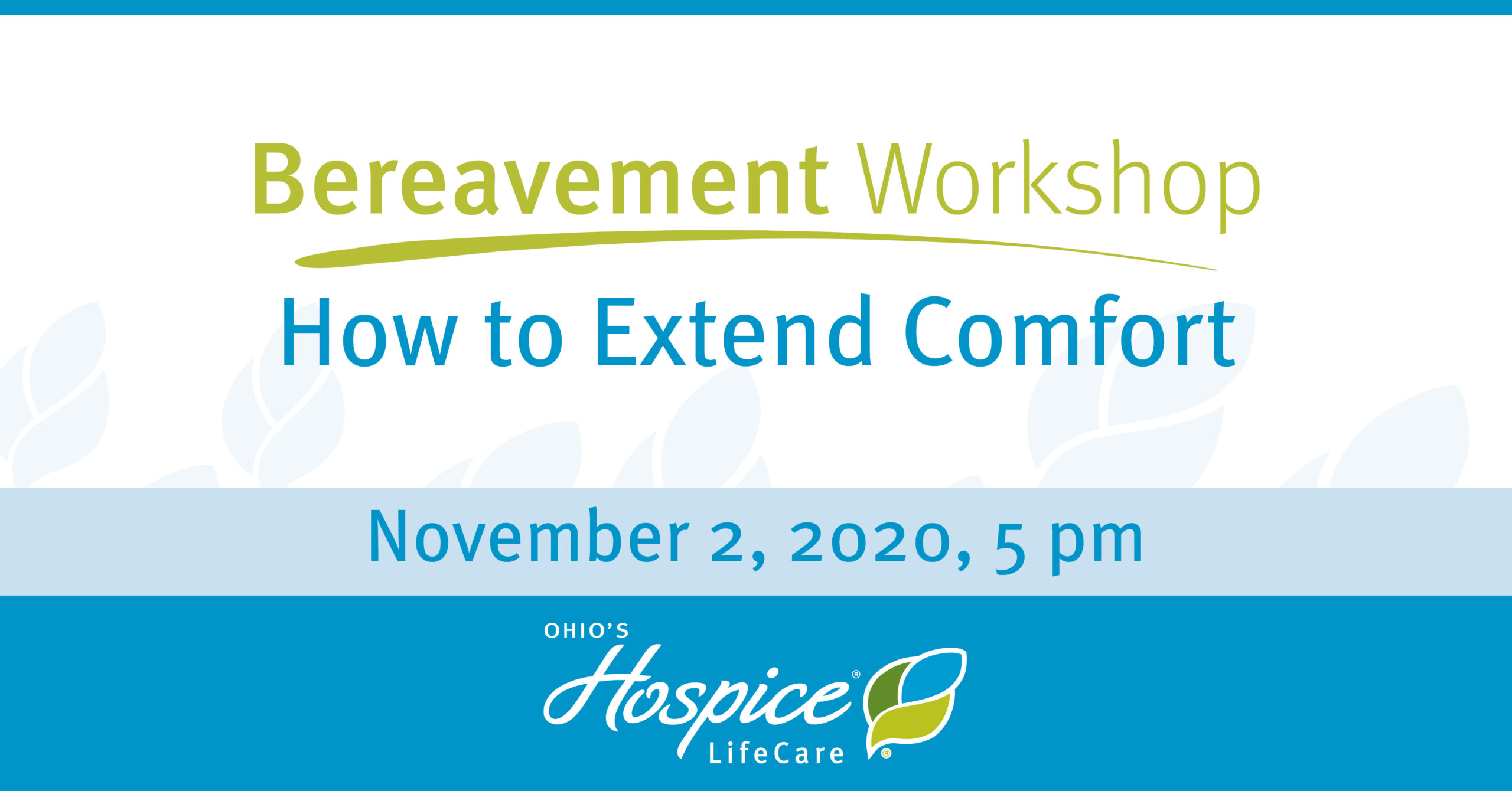 Bereavement Workshop - How To Extend Comfort