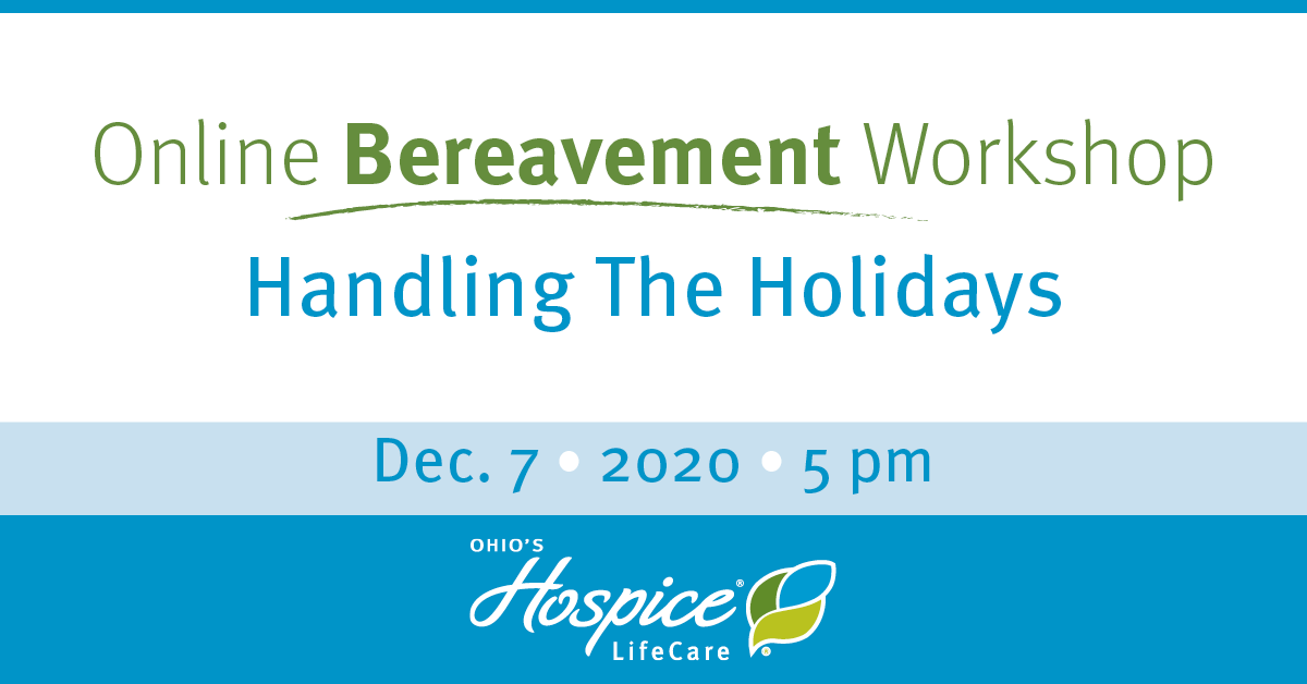 Online Bereavement Workshop: Handling The Holidays
