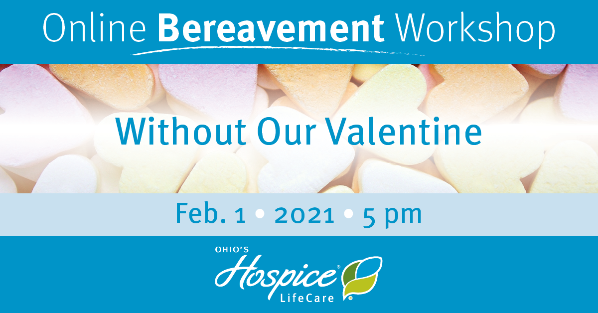 Online Bereavement Workshop - Without Our Valentine