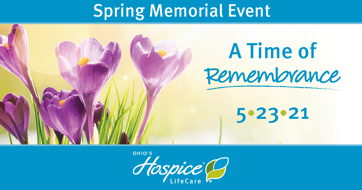 Spring Memorial Event: A Time Of Remembrance 5.23.21