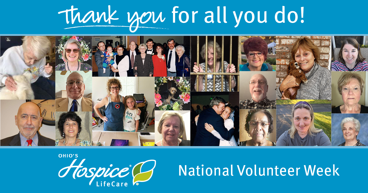 Thank You For All You Do! National Volunteer Week - Ohio's Hospice LifeCare