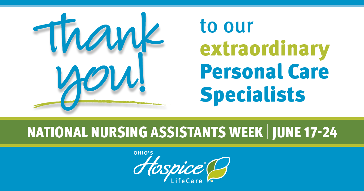 Thank You To Our Extraordinary Personal Care Specialists! - Ohio's Hospice LifeCare