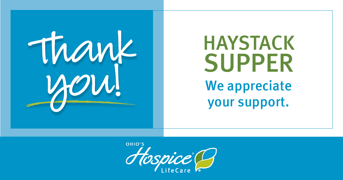 Thank You Haystack Supper! We Appreciate Your Support. - Ohio's Hospice LifeCare