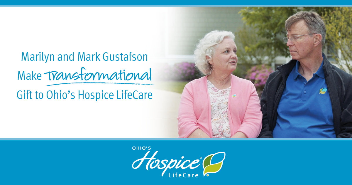 Marilyn And Mark Gustafson Make Transformational Gift To Ohio's Hospice LifeCare
